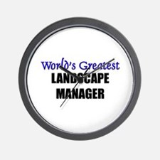Worlds Greatest LANDSCAPE MANAGER Wall Clock