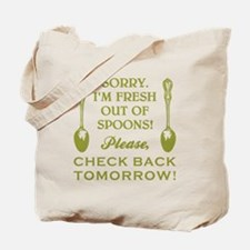 FRESH OUT OF SPOONS Tote Bag