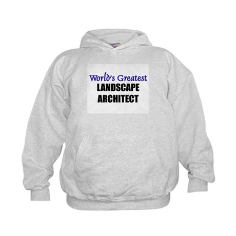 Worlds Greatest LANDSCAPE ARCHITECT Kids Hoodie