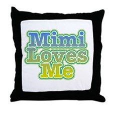 Mimi Loves Me Throw Pillow