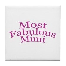 Most Fabulous Mimi Tile Coaster