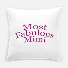 Most Fabulous Mimi Everyday Pillow