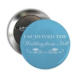 I survived the wedding from hell Button