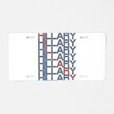 hillary clinton text stacks Aluminum License Plate