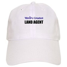 Worlds Greatest LAND AGENT Baseball Cap