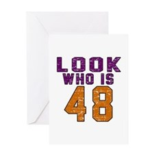 Look Who Is 48 Greeting Card