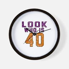 Look Who Is 40 Wall Clock