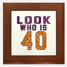 Look Who Is 40 Framed Tile