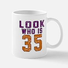 Look Who Is 35 Mug