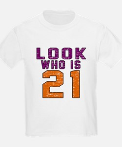 Look Who Is 21 T-Shirt