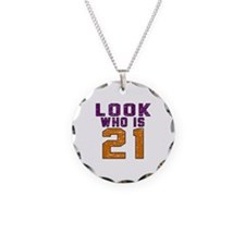 Look Who Is 21 Necklace
