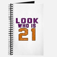Look Who Is 21 Journal
