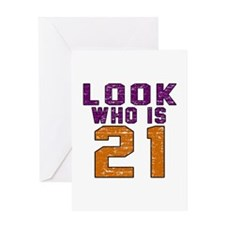 Look Who Is 21 Greeting Card