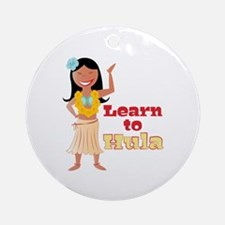 Learn To Hula Round Ornament