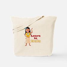Learn To Hula Tote Bag