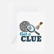 Get A Clue Greeting Cards