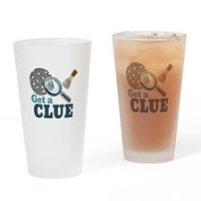 Get A Clue Drinking Glass