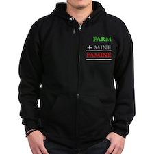 Farm plus Mine equals Famine Zip Hoodie