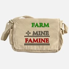 Farm plus Mine equals Famine Messenger Bag