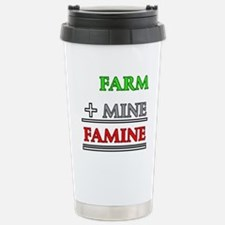 Farm plus Mine equals F Travel Mug