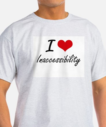 I Love Inaccessibility T-Shirt