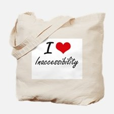 I Love Inaccessibility Tote Bag