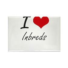 I Love Inbreds Magnets