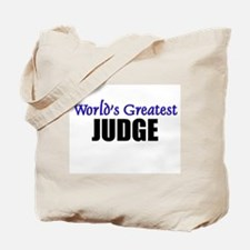Worlds Greatest JUDGE Tote Bag