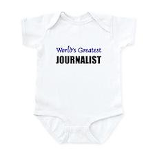 Worlds Greatest JOURNALIST Infant Bodysuit