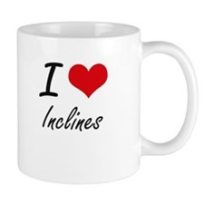 I Love Inclines Mugs