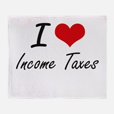 I Love Income Taxes Throw Blanket