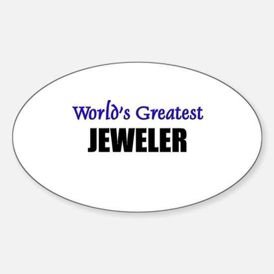 Worlds Greatest JEWELER Oval Decal