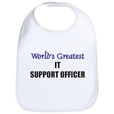 Worlds Greatest IT SUPPORT OFFICER Bib