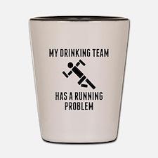 Drinking Team Running Problem Shot Glass