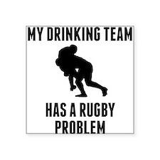 Drinking Team Rugby Problem Sticker