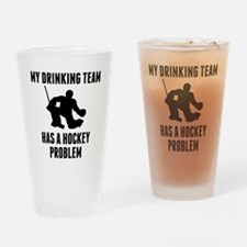Drinking Team Hockey Problem Drinking Glass
