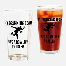 Drinking Team Bowling Problem Drinking Glass