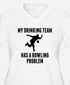 Drinking Team Bowling Problem Plus Size T-Shirt