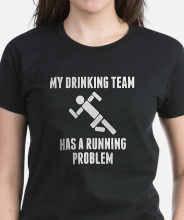 Drinking Team Running Problem T-Shirt