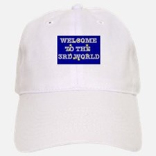 WELCOME TO THE THIRD WORLD - EUROPE Baseball Baseball Cap