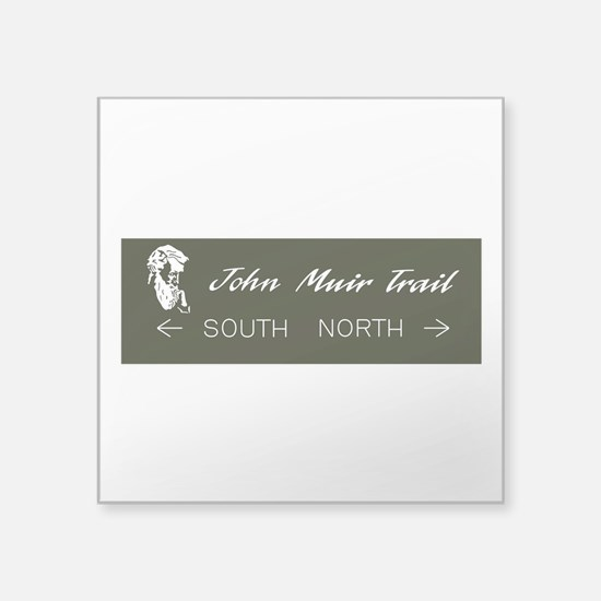 "John Muir Trail, California Square Sticker 3"" x 3"""