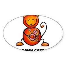 damn cats Oval Decal
