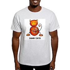 damn cats T-Shirt