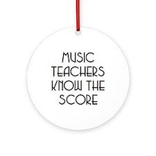 music teachers score Ornament (Round)