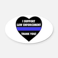 I Support Law Enforcement Oval Car Magnet