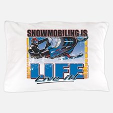 Snowmobiling-Is-Life-.png Pillow Case