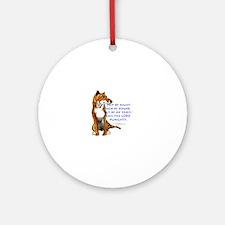 But by my Spirit Thylacine Round Ornament
