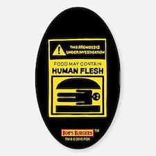 Bob's Burgers Human Flesh Decal