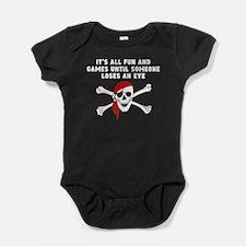 Until Someone Loses An Eye Baby Bodysuit
