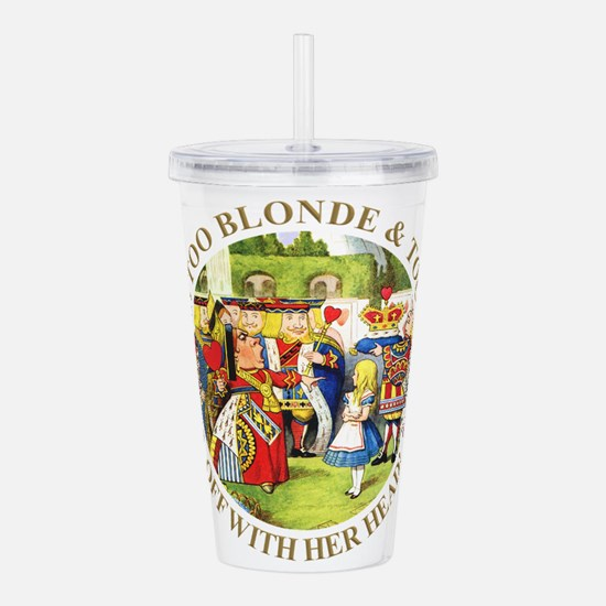 She's Too Blonde & Too Acrylic Double-wall Tumbler
